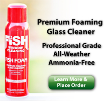 Premium Foaming Glass Cleaner; Professionl Grade All-Weather Ammonia-Free. Learn More & Place Order