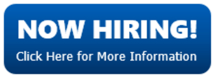 Now Hiring Click Here for More Information