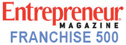 Entrepreneur Magazine Franchise 500